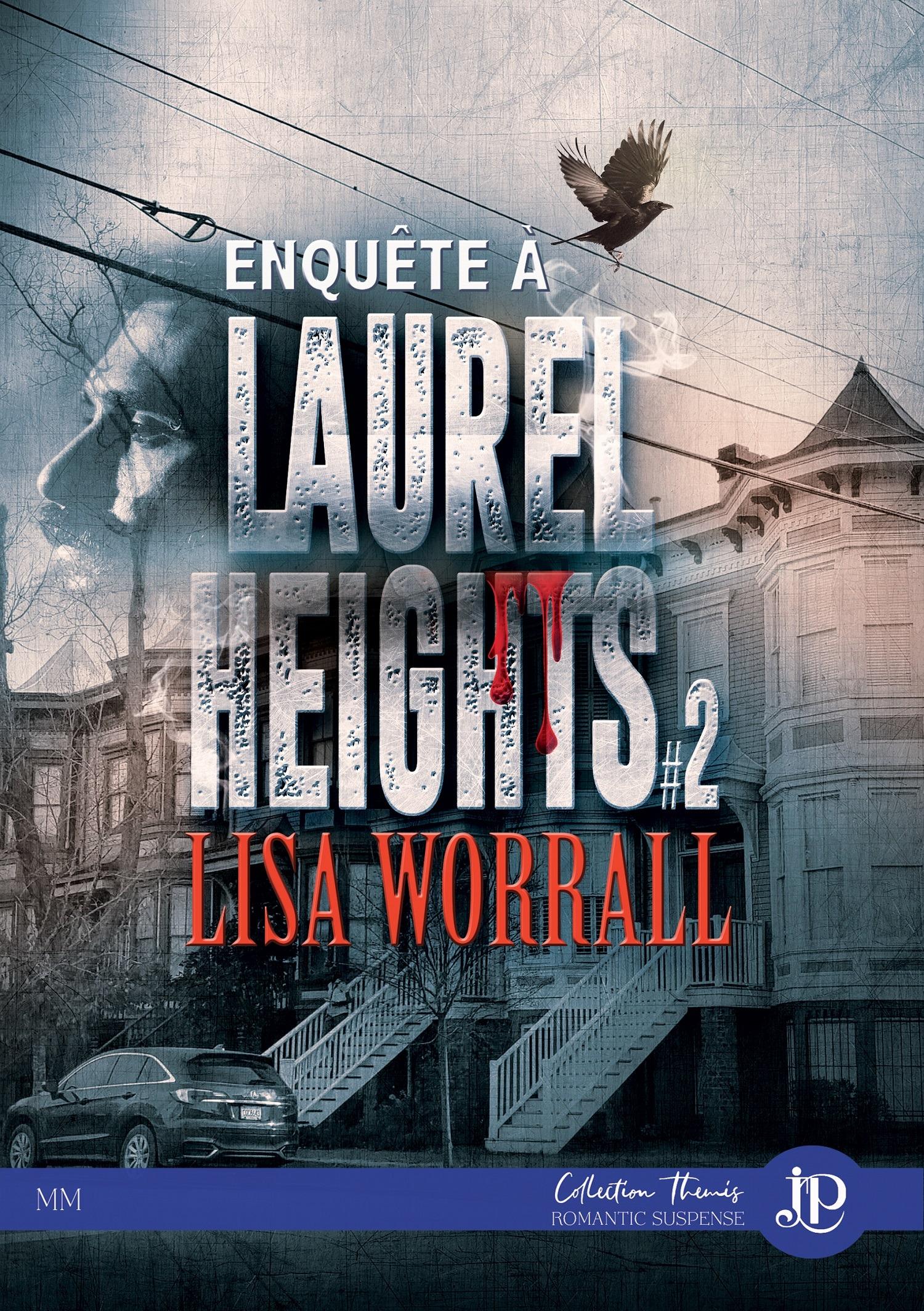 Enquête à Laurel Heights, #2