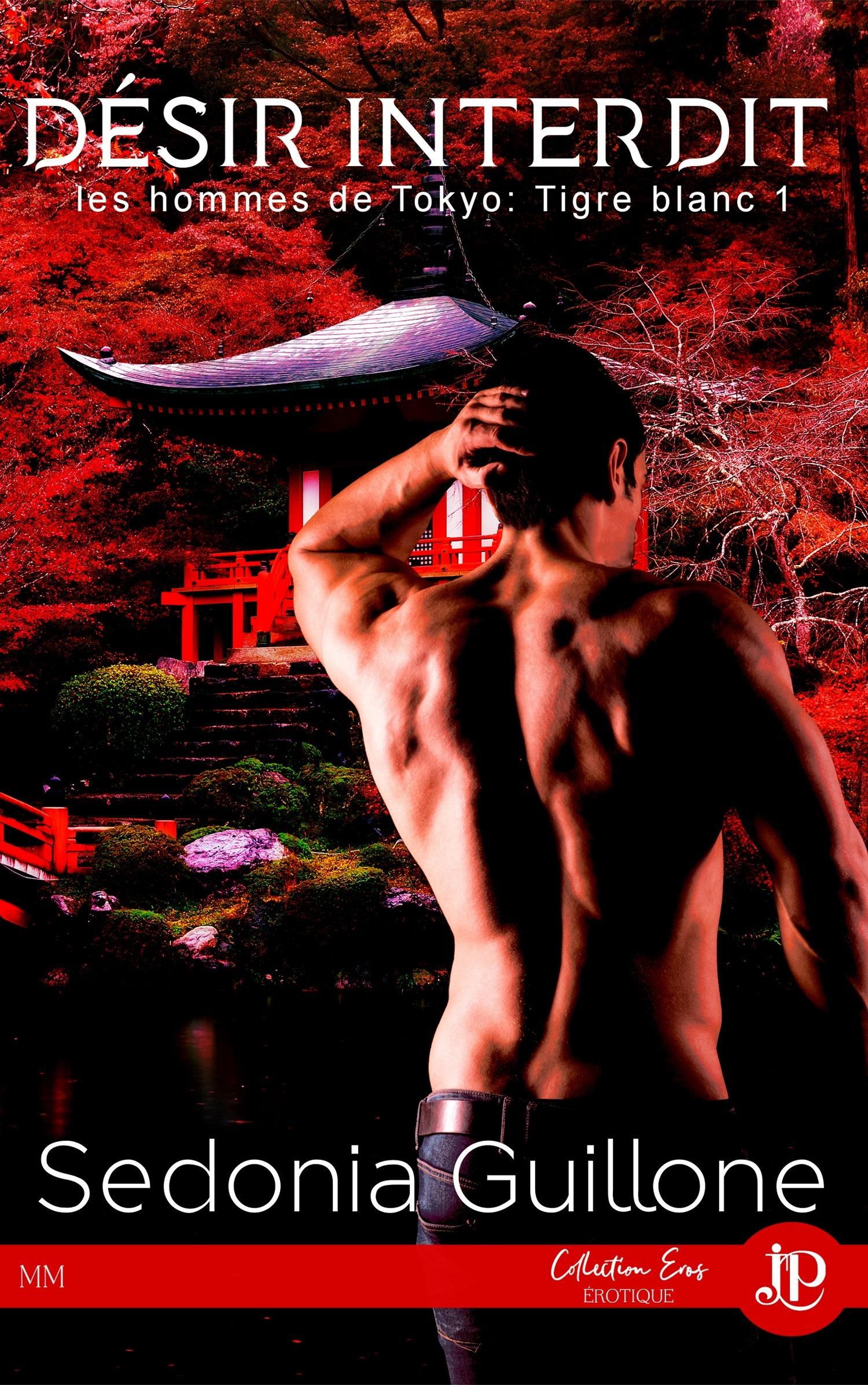 Désir Interdit, LES HOMMES DE TOKYO : TIGRE BLANC #1