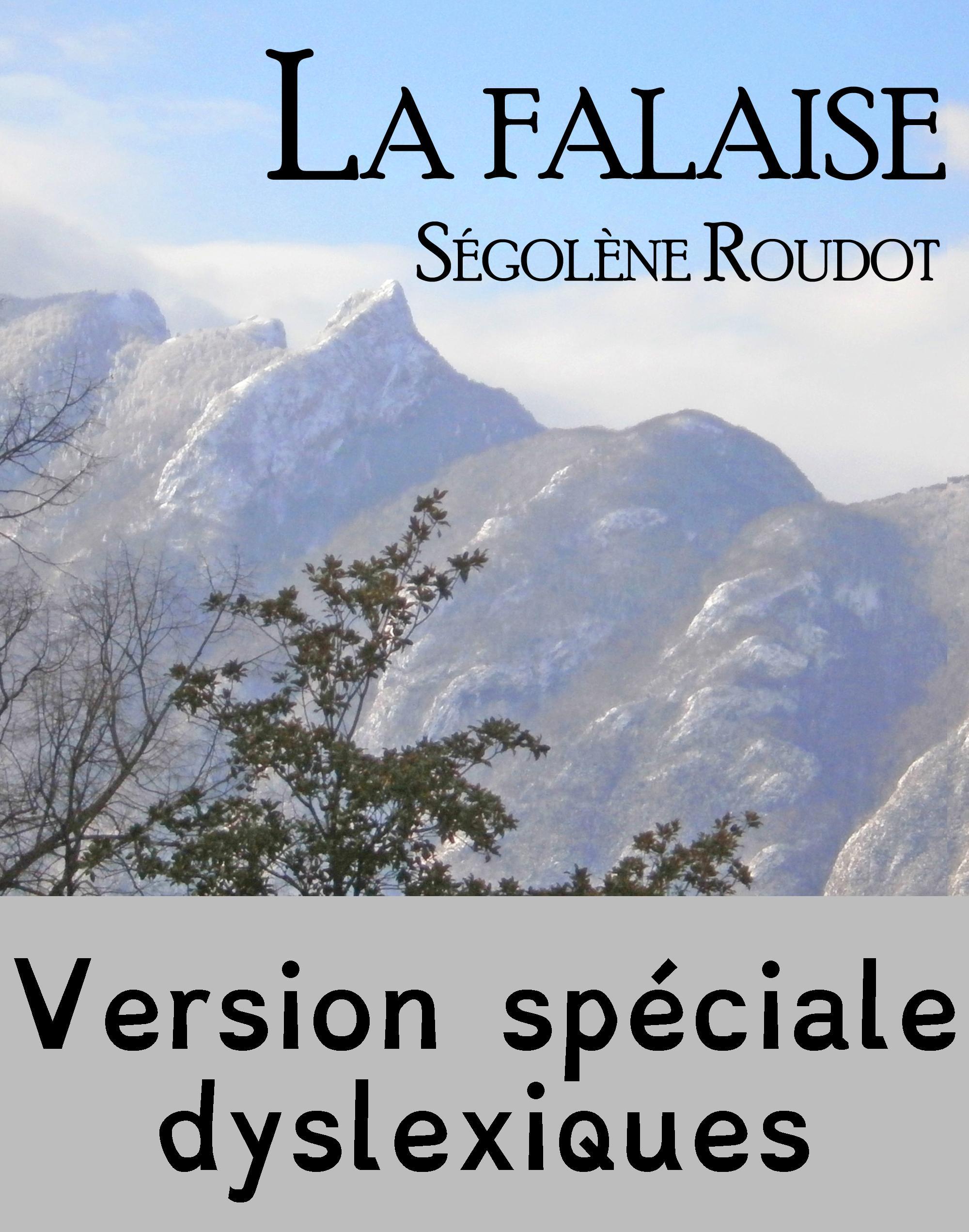 La falaise - Edition spéciale dyslexiques, TEXTE INTÉGRAL