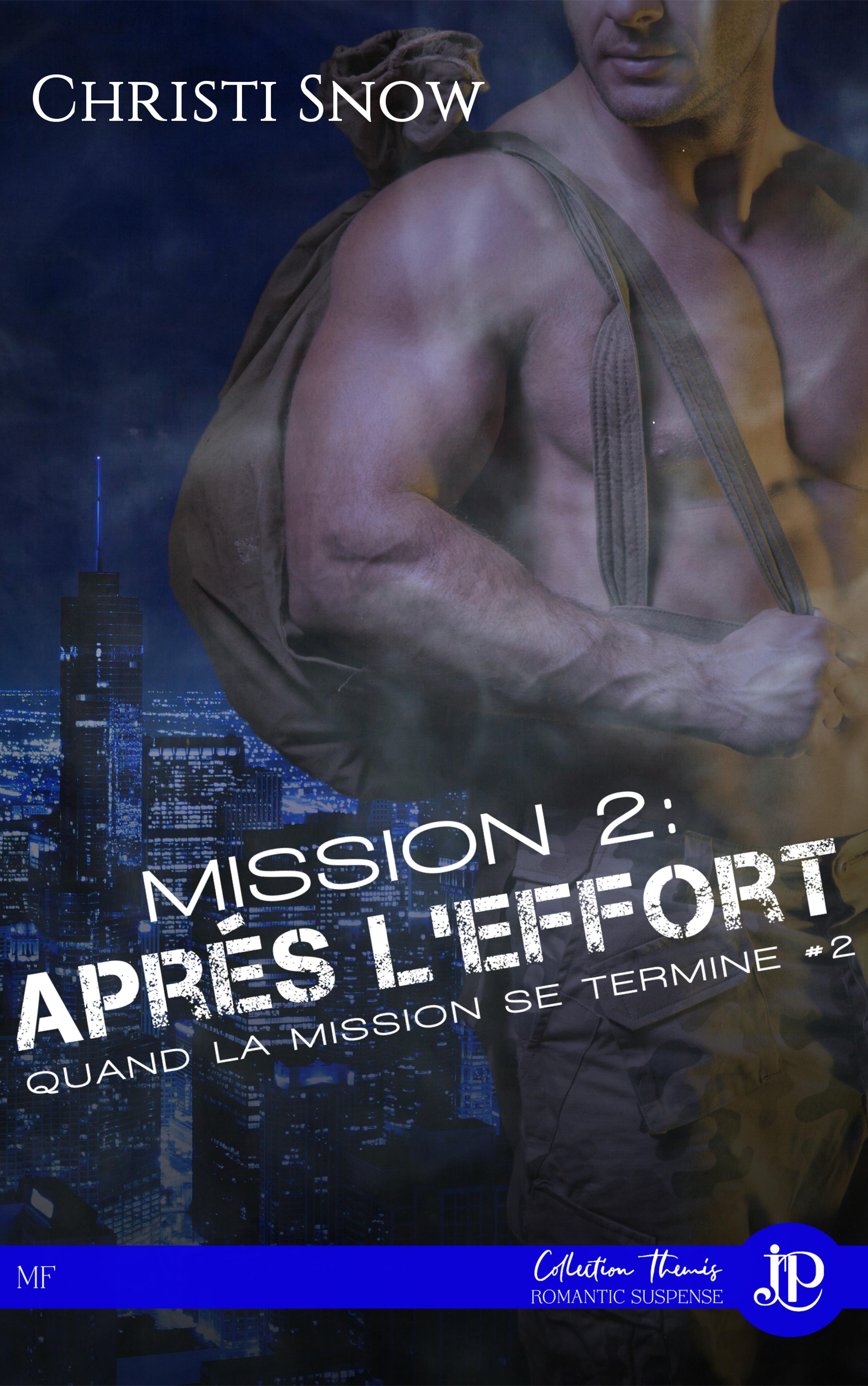 Mission 2 : Après l'effort, QUAND LA MISSION SE TERMINE #2
