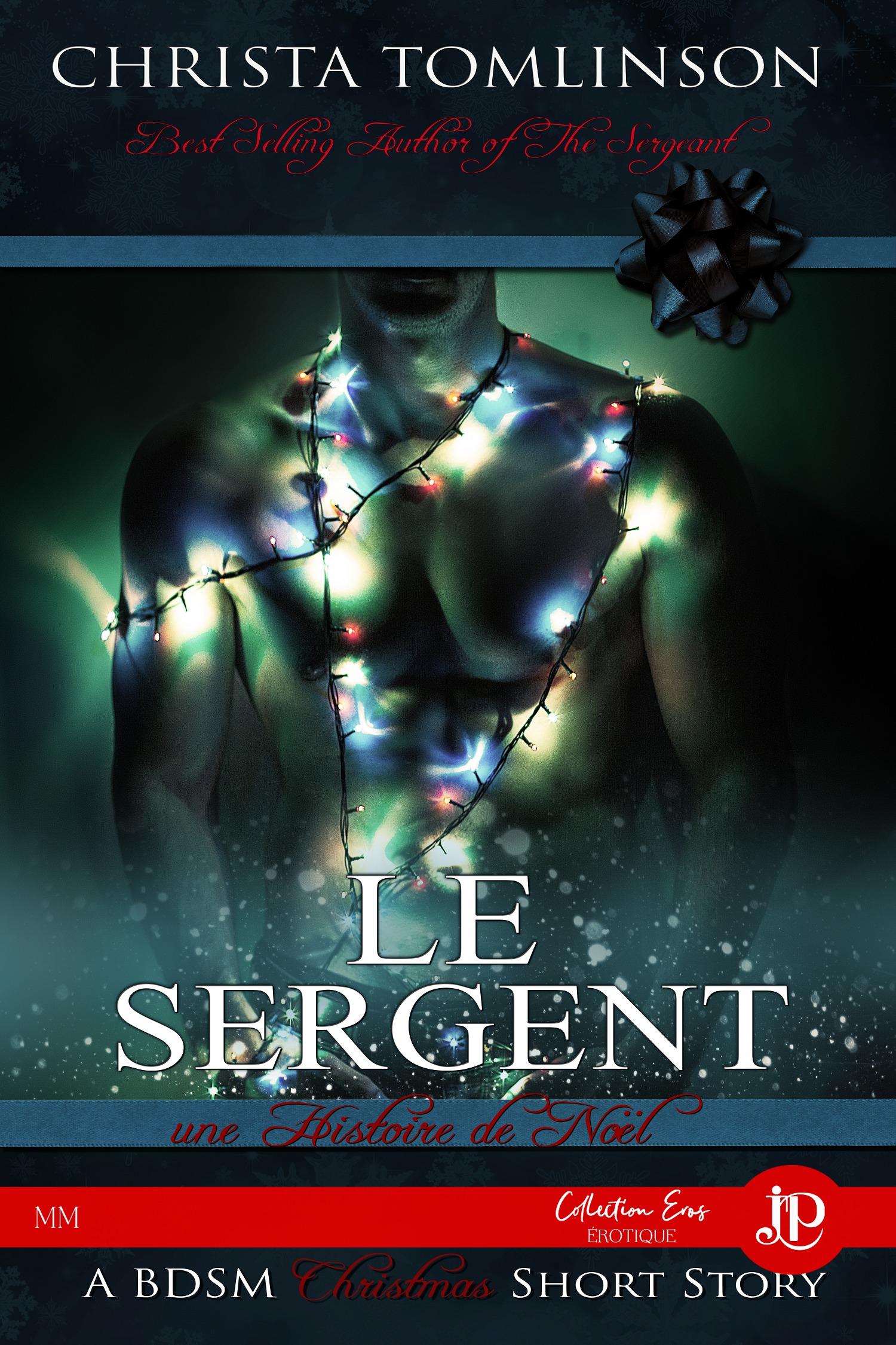 Le Sergent, UNE HISTOIRE DE NOËL