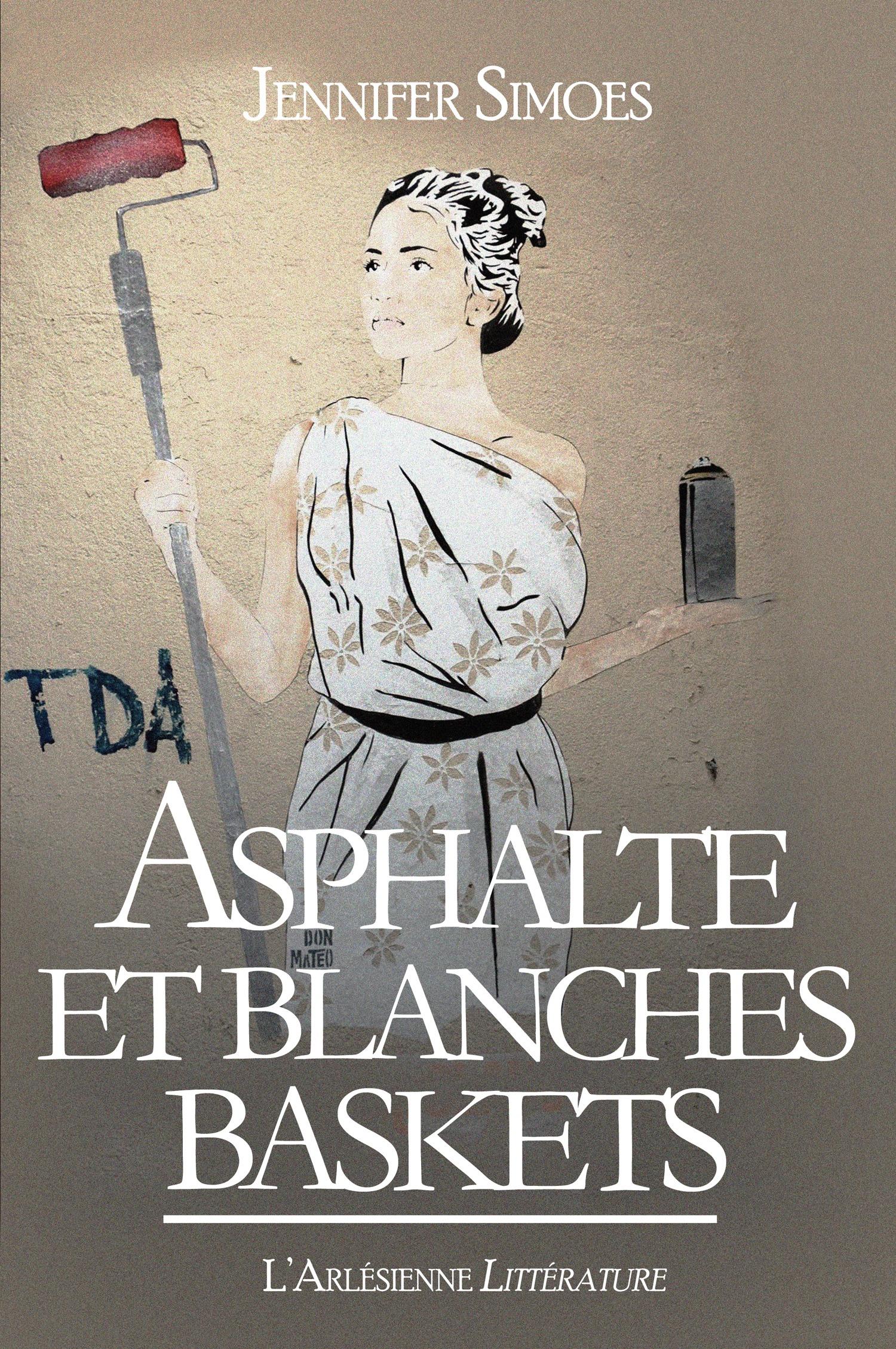 Asphalte et Blanches baskets, ROMAN