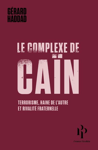 LE COMPLEXE DE CAIN