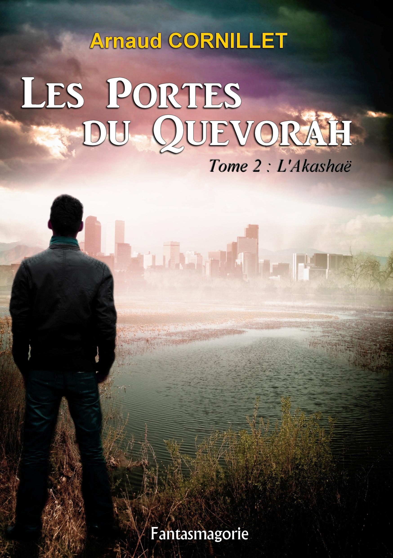 Les Portes du Quevorah, TOME 2 : L'AKASHAË