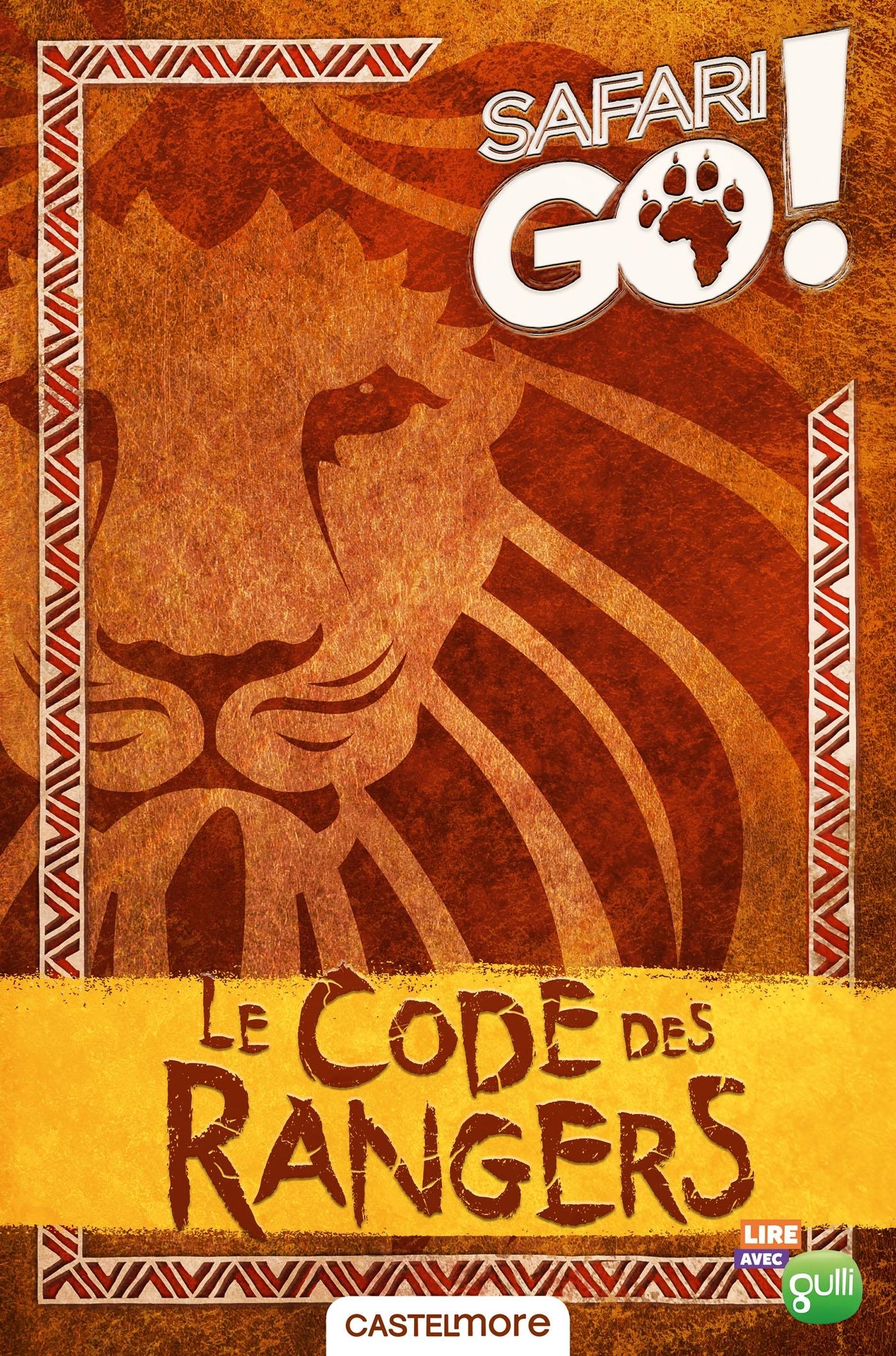 LE CODE DES RANGERS - SAFARI GO !