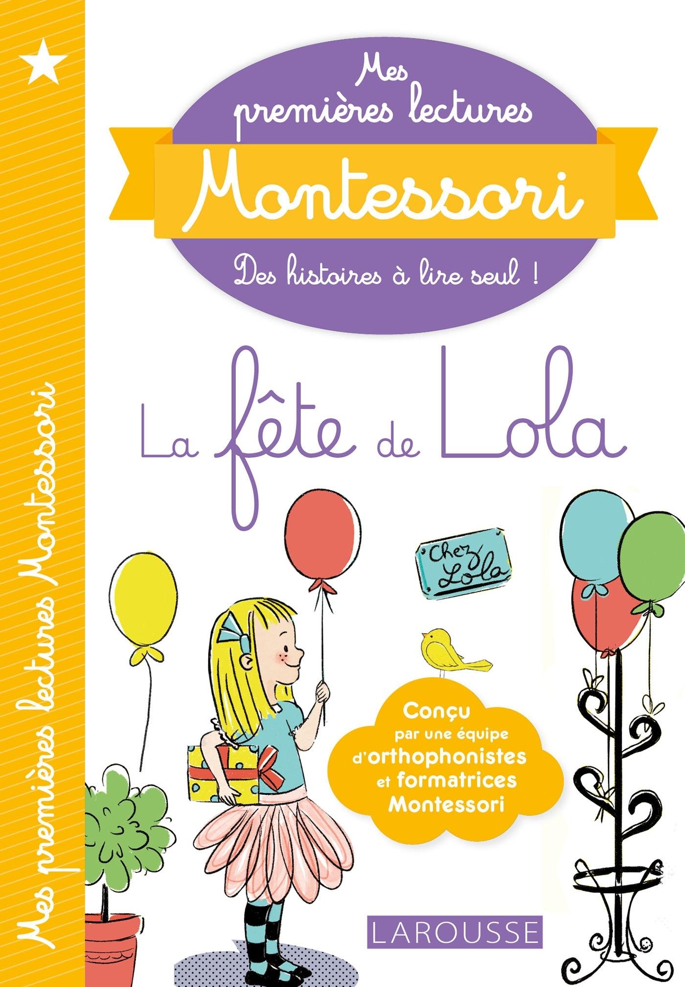MES PREMIERES LECTURES MONTESSORI, LA FETE DE LOLA