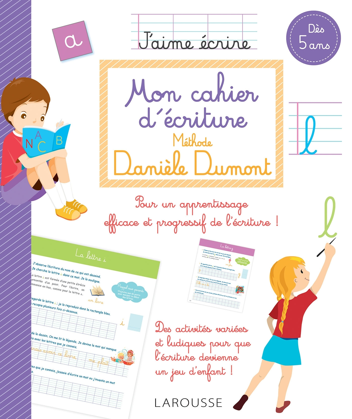 MON CAHIER D'ECRITURE METHODE DANIELE DUMONT