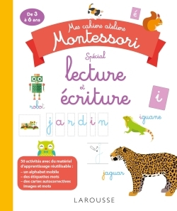 MES CAHIERS ATELIERS MONTESSORI LECTURE-ECRITURE