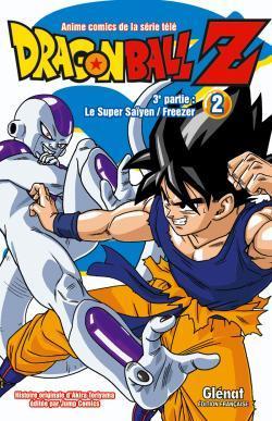 DRAGON BALL Z - 3E PARTIE - TOME 02 - T13 - LE SUPER SAIYEN/FREEZER