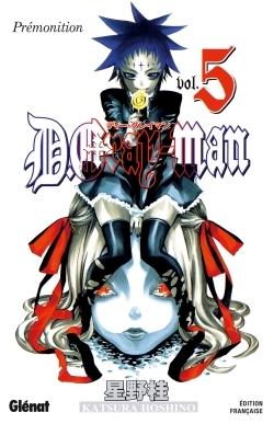 D.GRAY-MAN - EDITION ORIGINALE - TOME 05 - PREMONITION