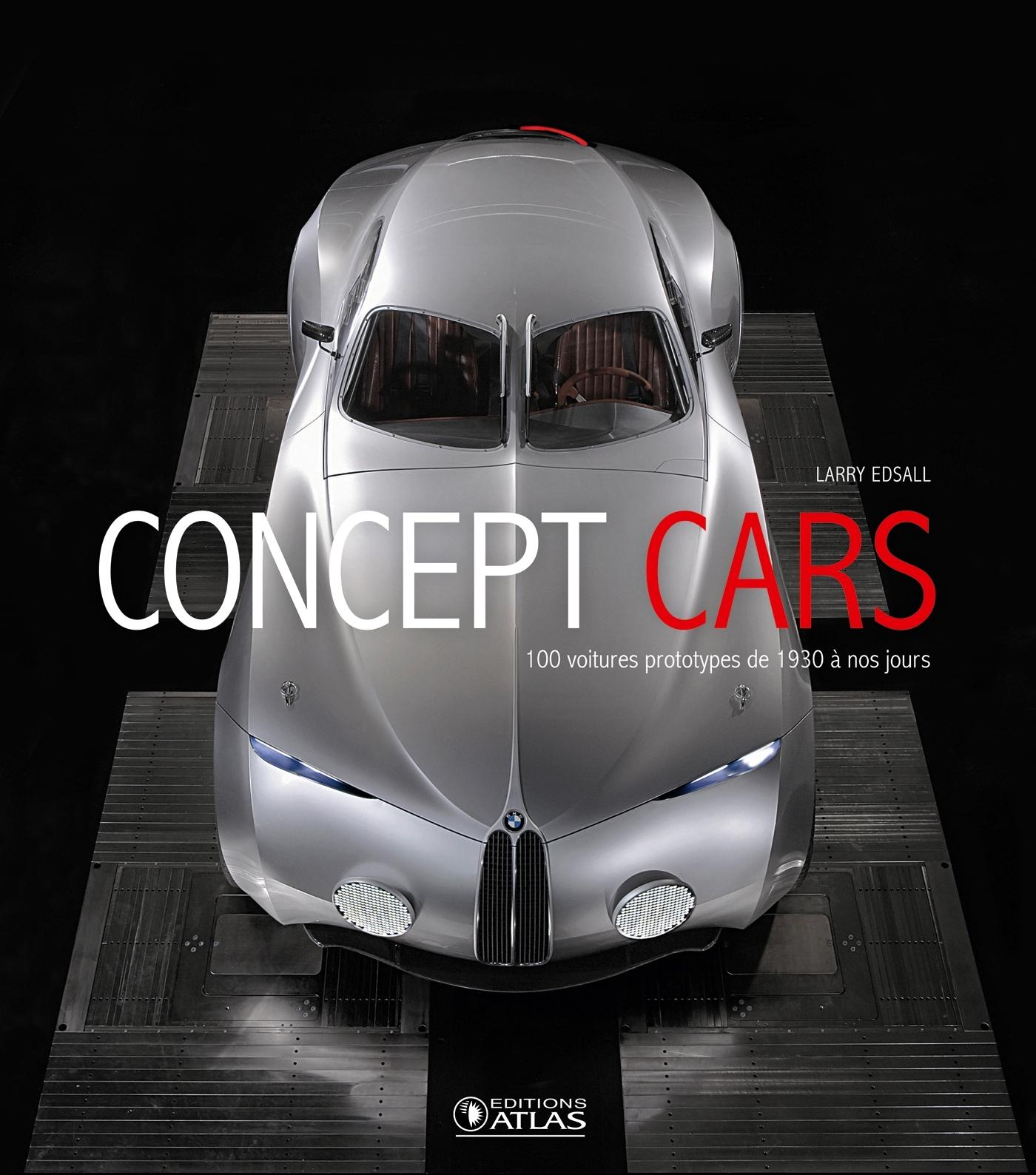 CONCEPT CARS - AUTOMOBILES/VOITURES - DE 1930 A NOS JOURS
