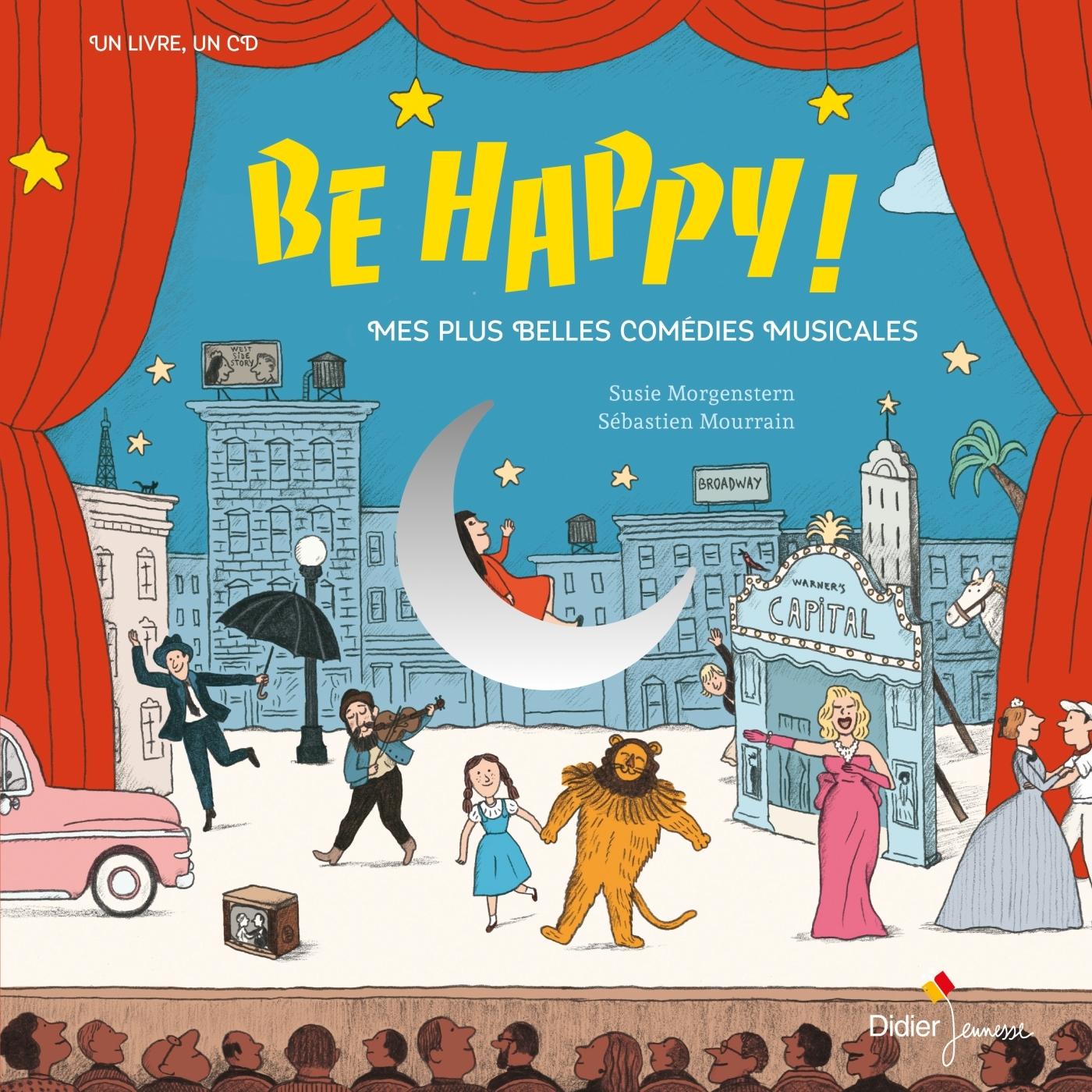 BE HAPPY! MES PLUS BELLES COMEDIES MUSICALES
