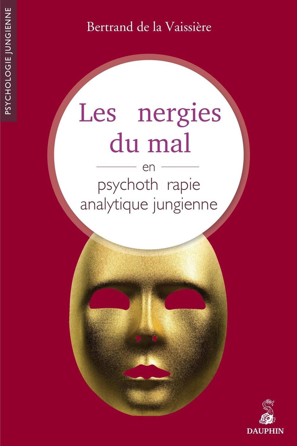 Les énergies du mal en psychothérapie jungienne