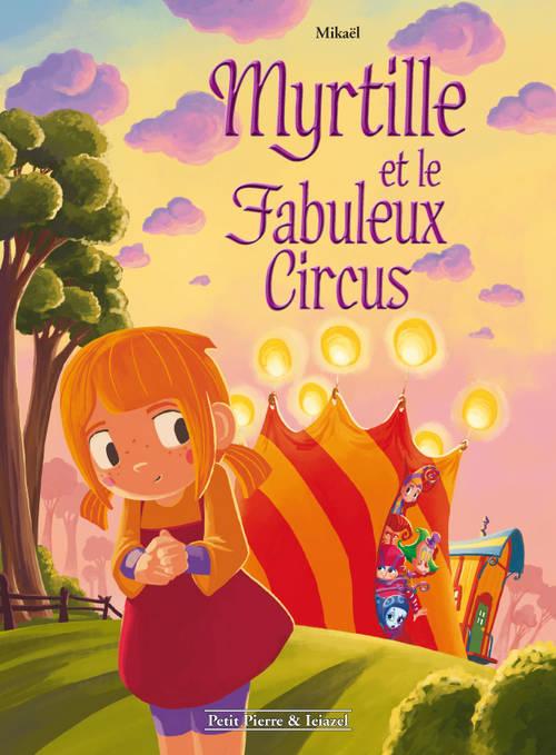 MYRTILLE ET LE FABULEUX CIRCUS