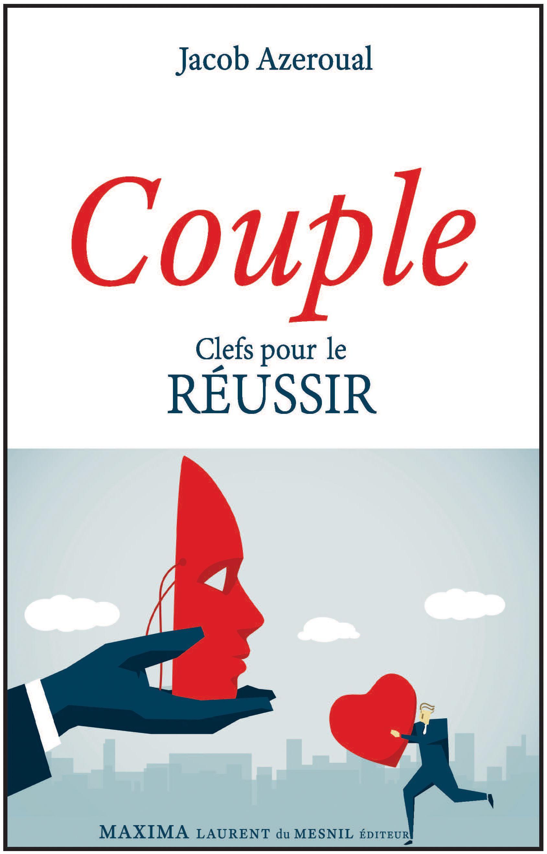 Couple, CLEFS POUR LE RÉUSSIR