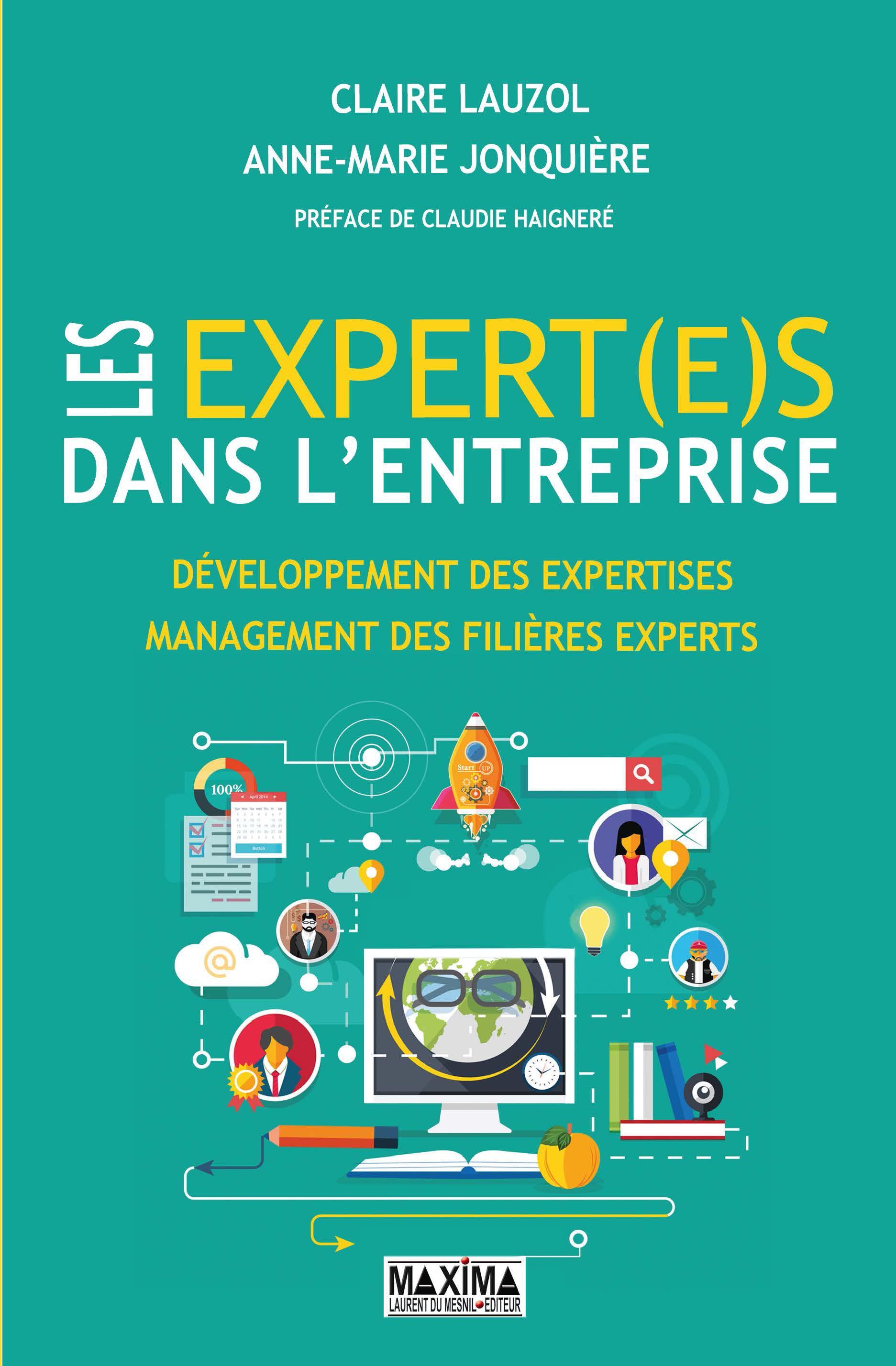 Les expert(e)s dans l'entreprise, DÉVELOPPEMENNT DES EXPERTISES, MANAGEMENT DES FILIÈRES EXPERTS