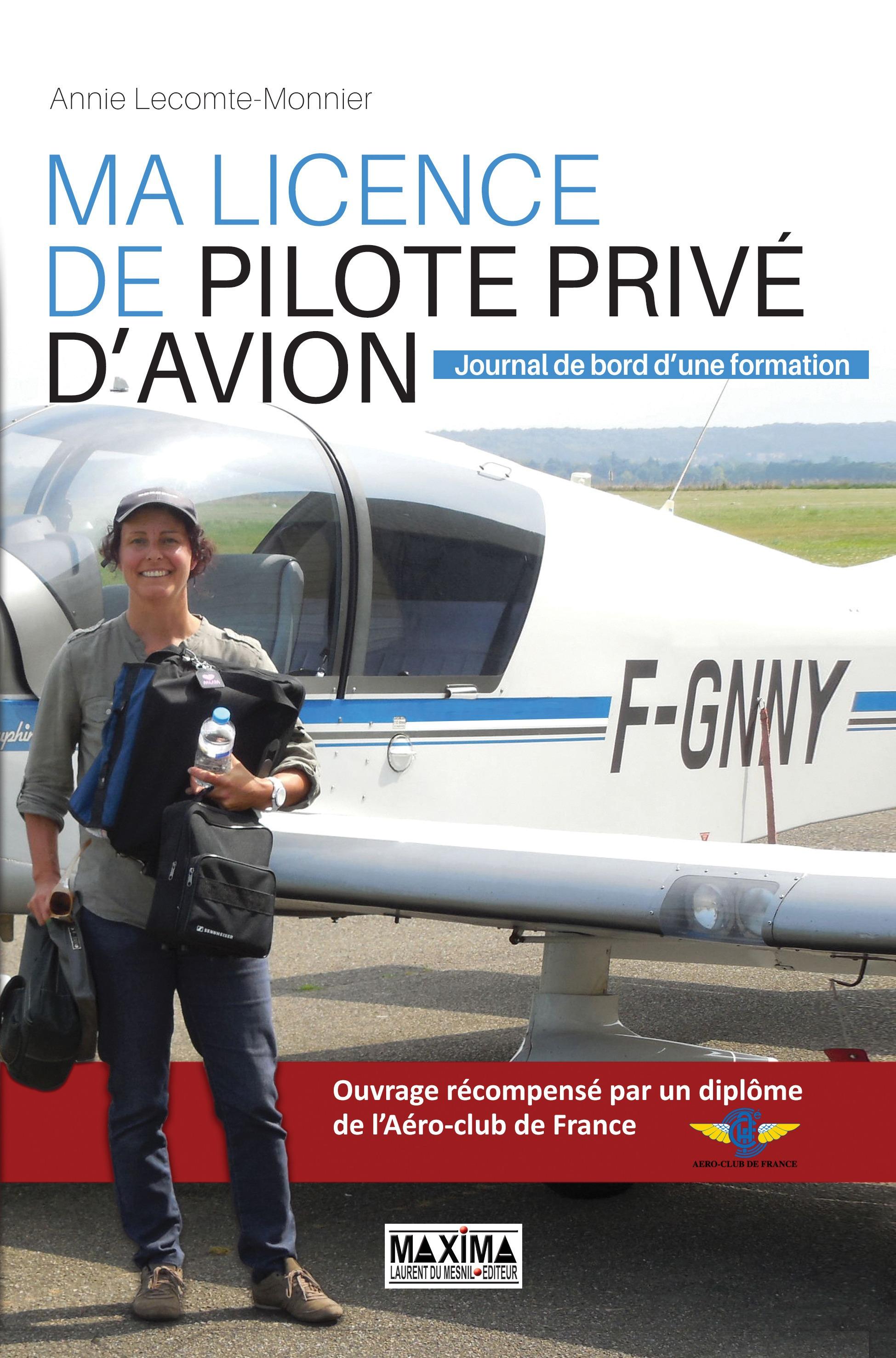 Ma licence de pilote privé d'avion, JOURNAL DE BORD D'UNE FORMATION