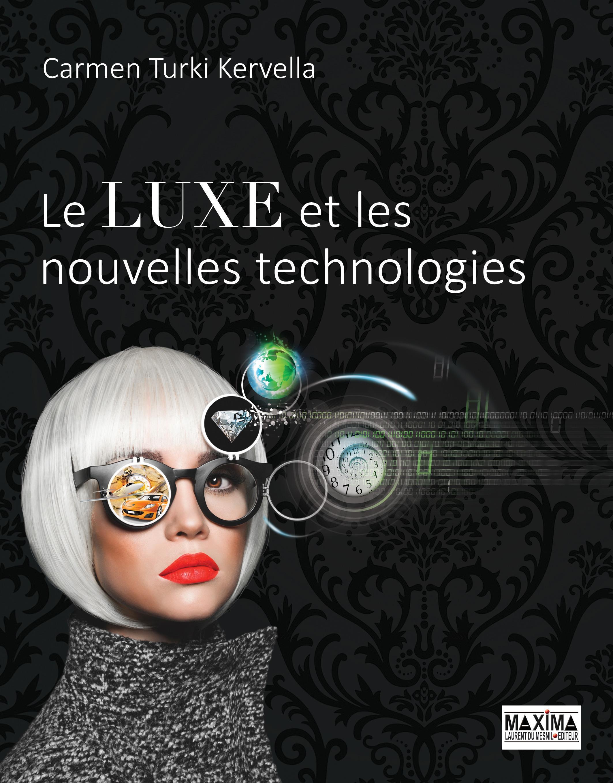 Le luxe et les nouvelles technologies