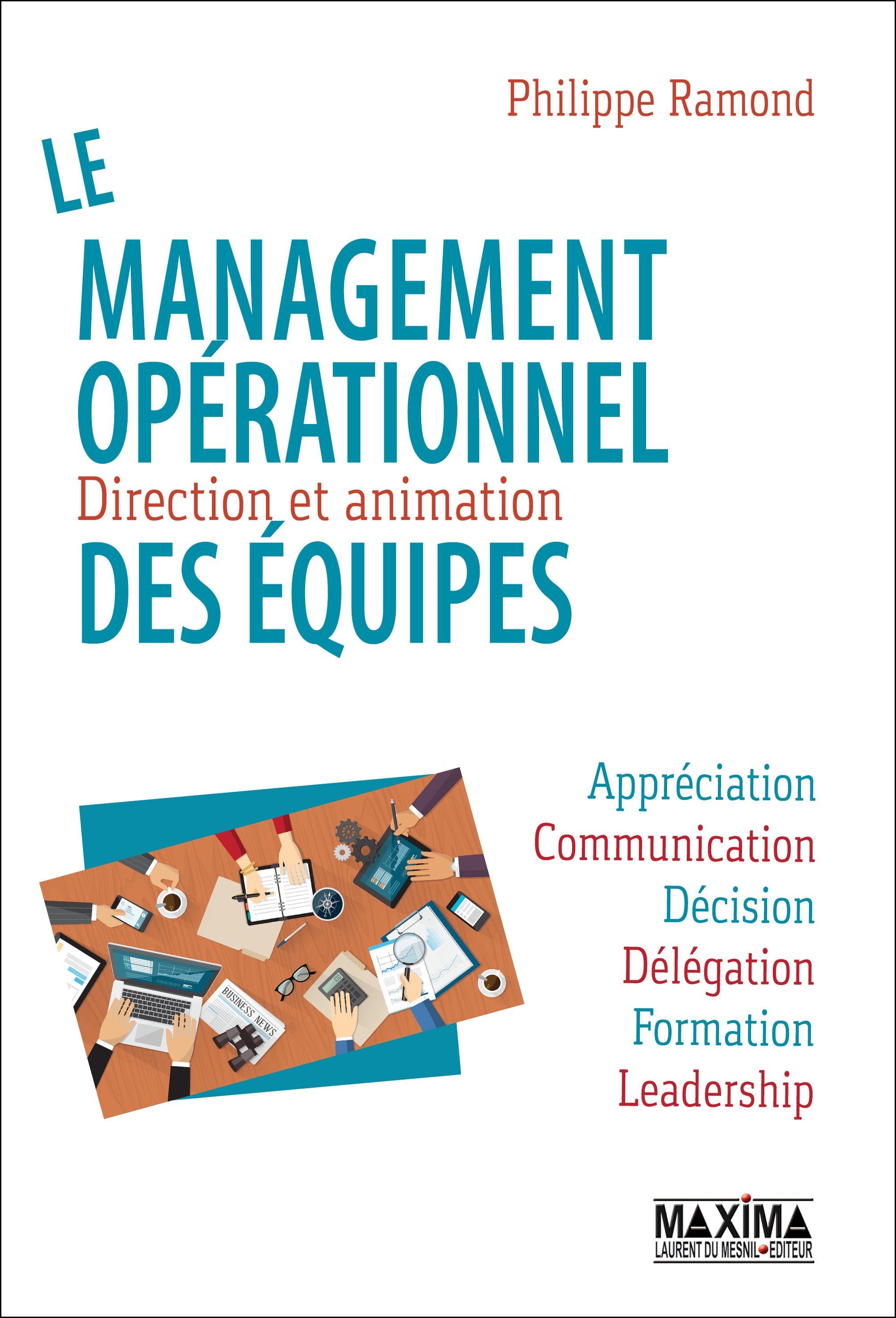 Le management opérationnel des équipes, DIRECTION ET ANIMATION