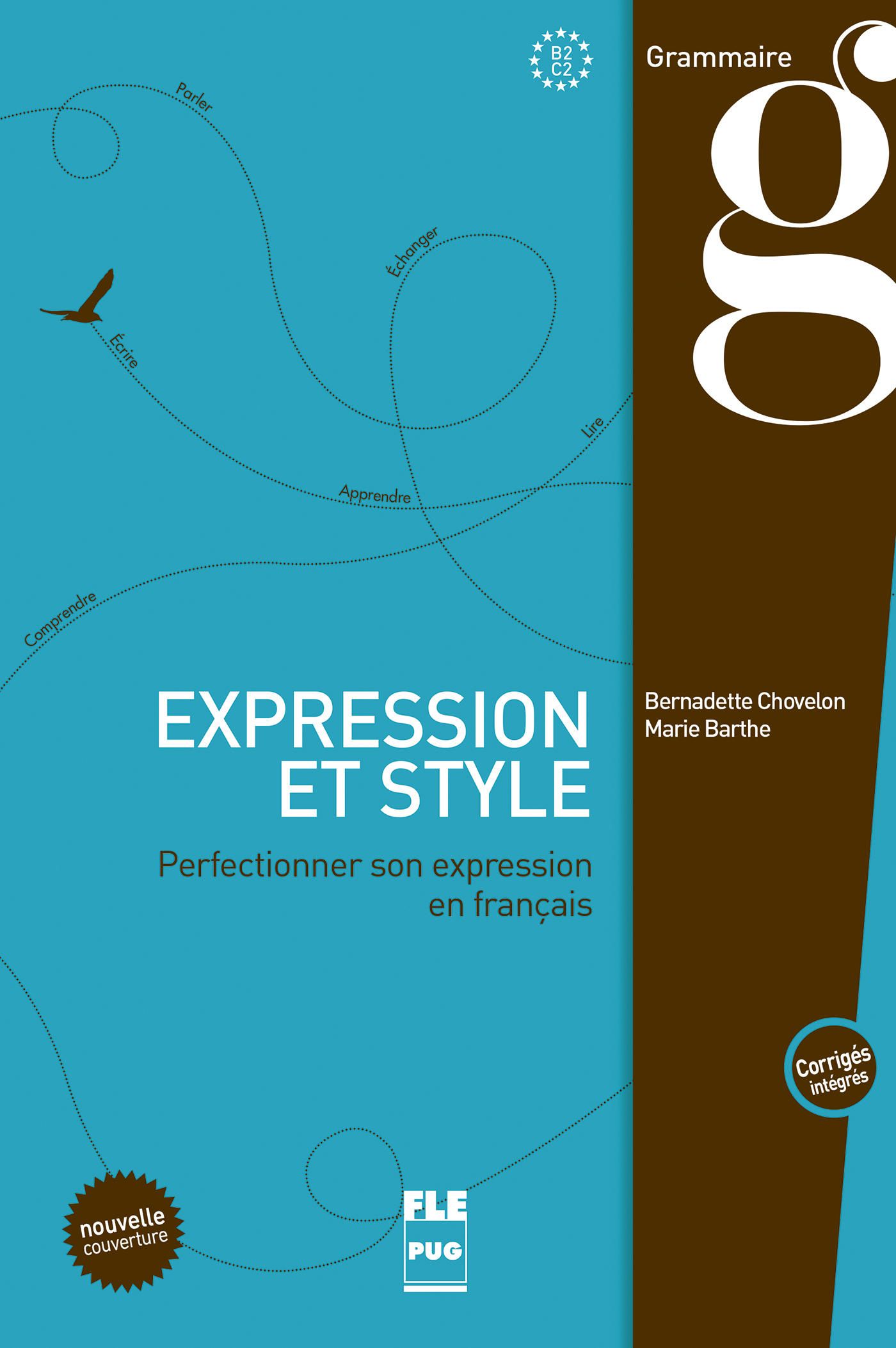 EXPRESSION ET STYLE - LIVRE ELEVE AVEC CORRIGES - NVELE COUV