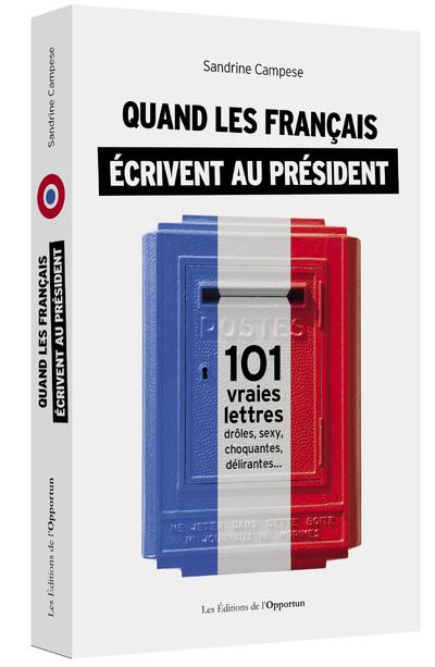 QUAND LES FRANCAIS ECRIVENT AU PRESIDENT