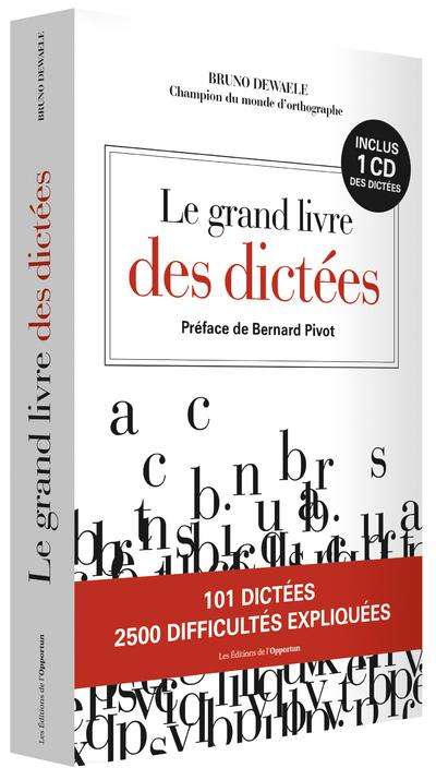 LE GRAND LIVRE DES DICTEES