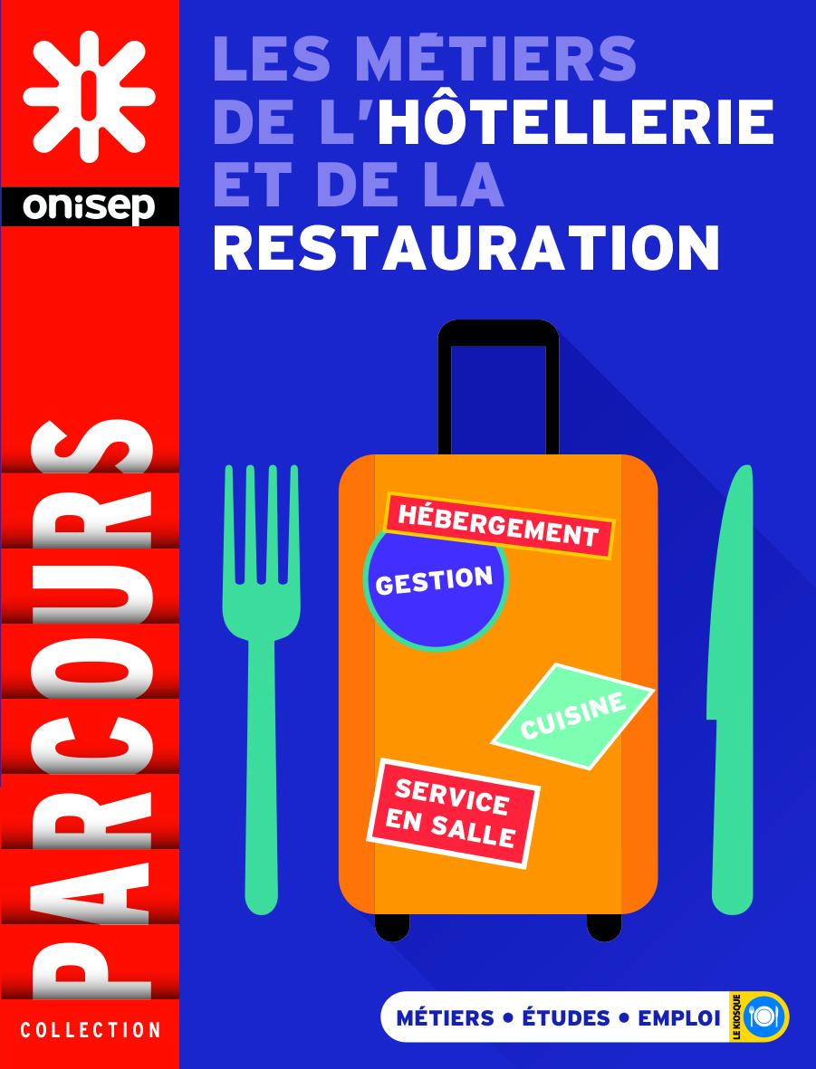 LES METIERS DE L'HOTELLERIE ET DE LA RESTAURATION