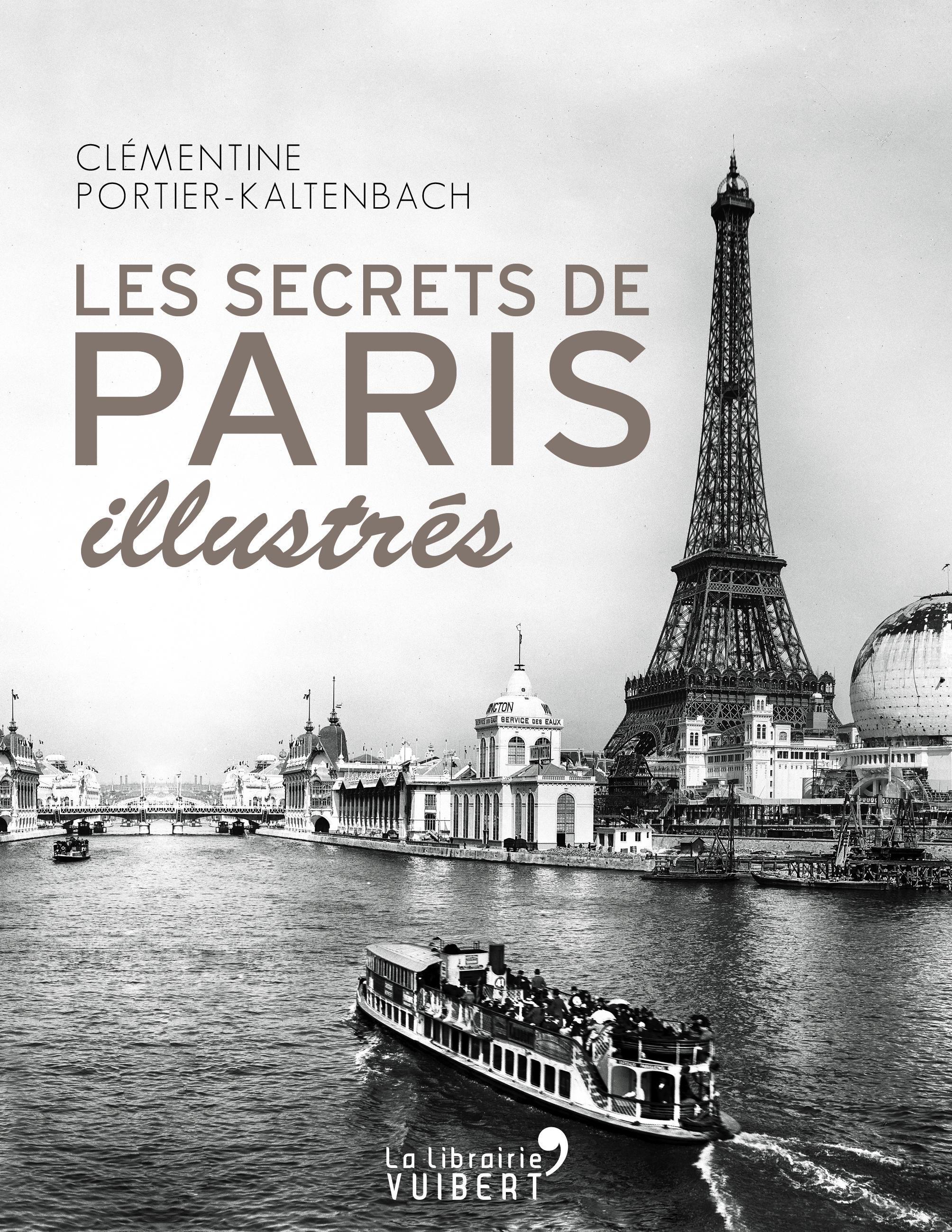 SECRETS DE PARIS ILLUSTRES