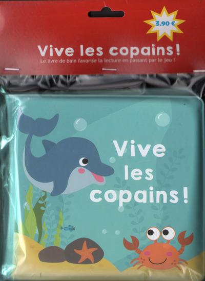 VIVE LES COPAINS !