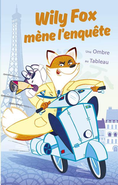 WILY FOX MENE L'ENQUETE - UNE OMBRE AU TABLEAU