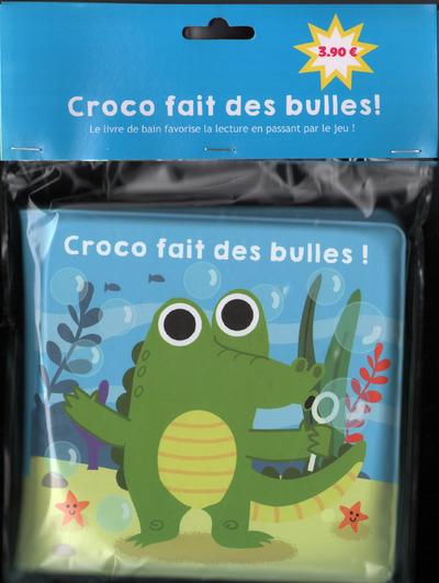 CROCO FAIT DES BULLES !