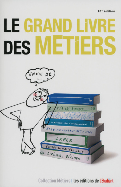 LE GRAND LIVRE DES METIERS 13E EDITION