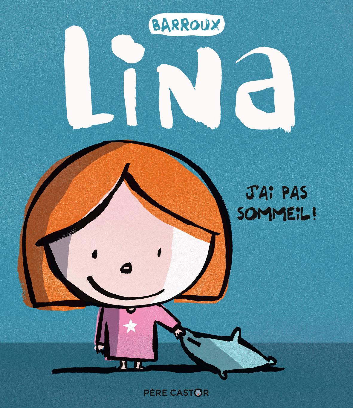 J'AI PAS SOMMEIL ! - LINA - T2