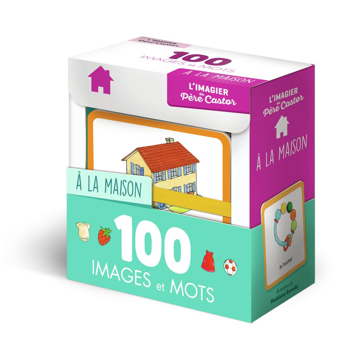A LA MAISON - 100 IMAGES ET MOTS