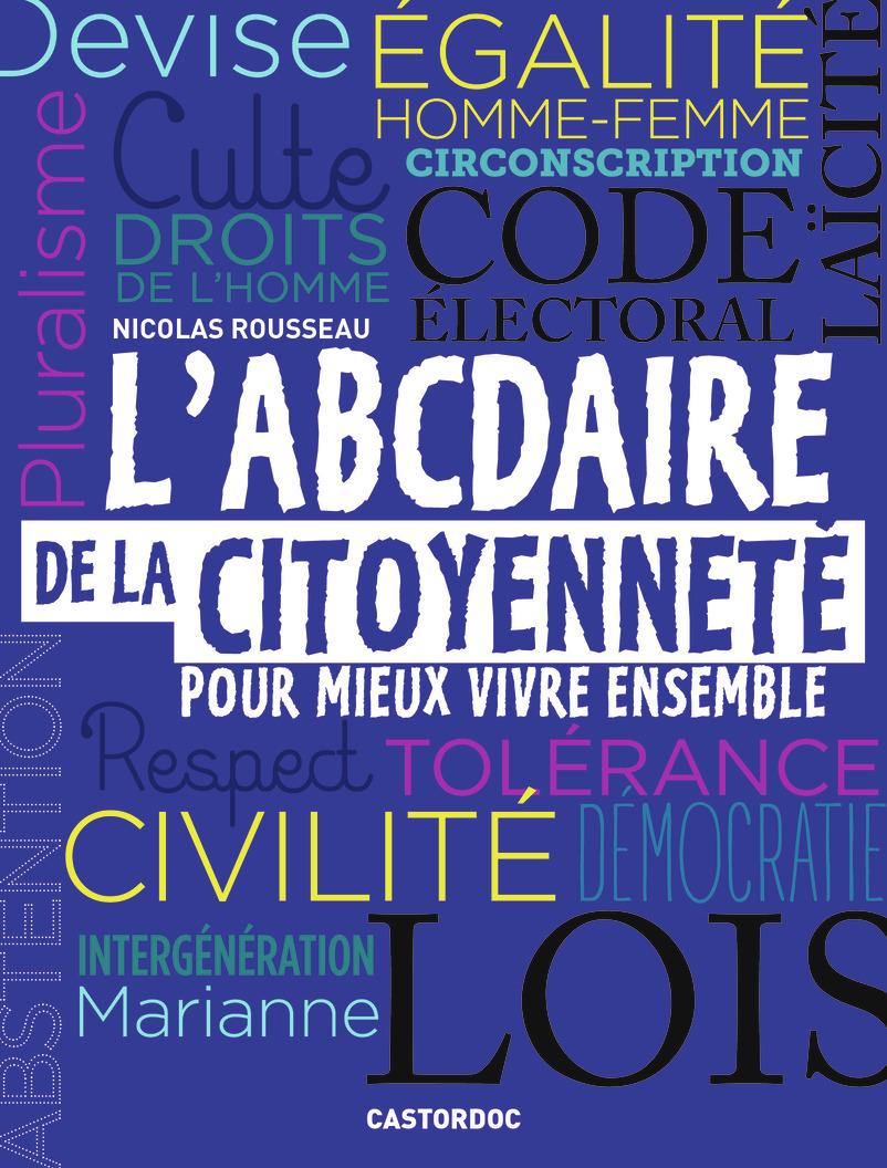L'ABCDAIRE DE LA CITOYENNETE POUR MIEUX VIVRE ENSEMBLE