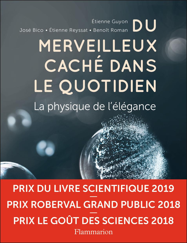 SCIENCES - DU MERVEILLEUX CACHE DANS LE QUOTIDIEN - LA PHYSIQUE DE L'ELEGANCE