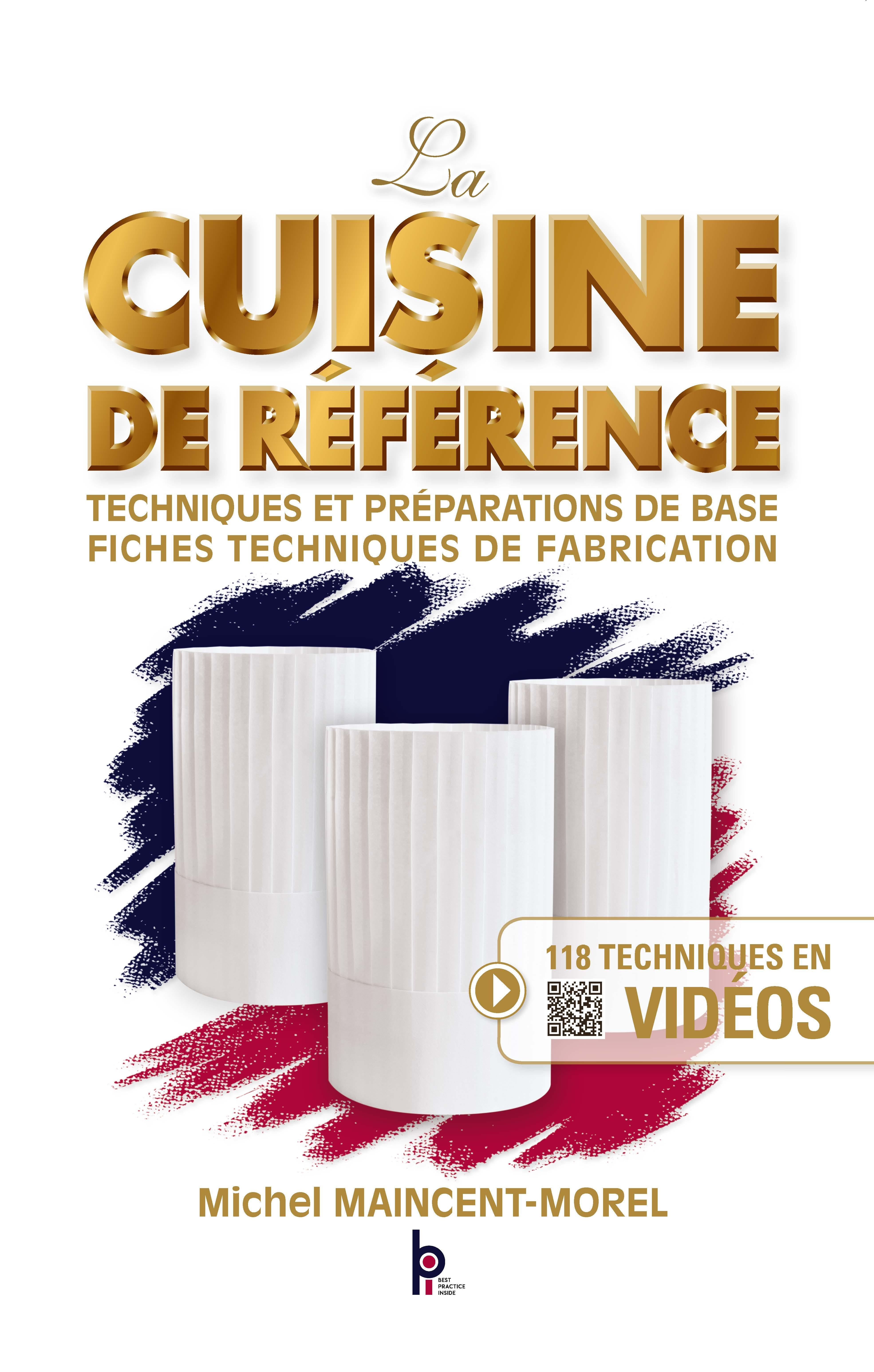 LA CUISINE DE REFERENCE - NOUVELLE EDITION