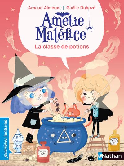 AMELIE MALEFICE LA CLASSE DE POTION