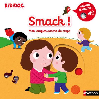 SMACK ! - MON IMAGIER SONORE DU CORPS - VOL03