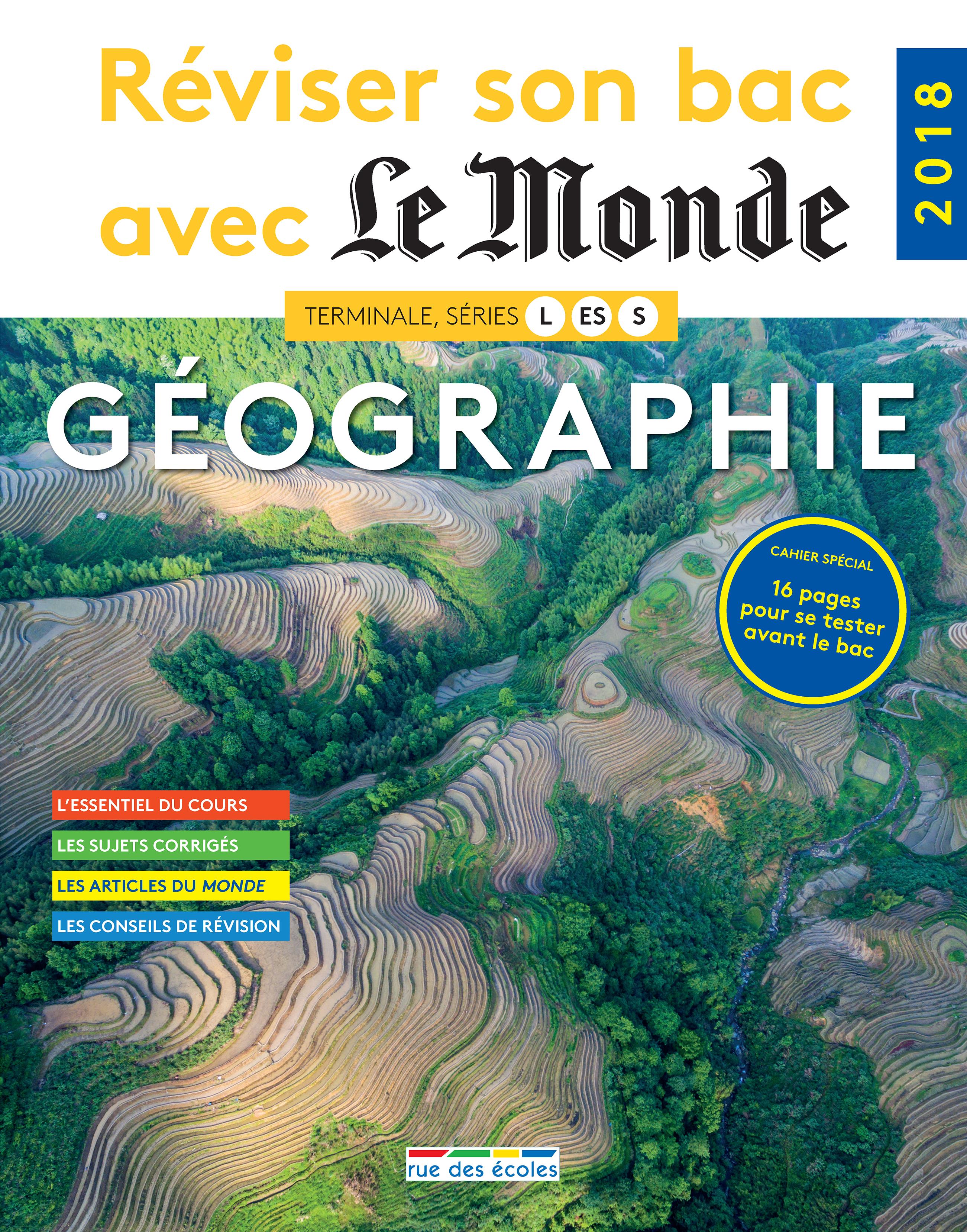 REVISER SON BAC AVEC LE MONDE : GEOGRAPHIE 2018