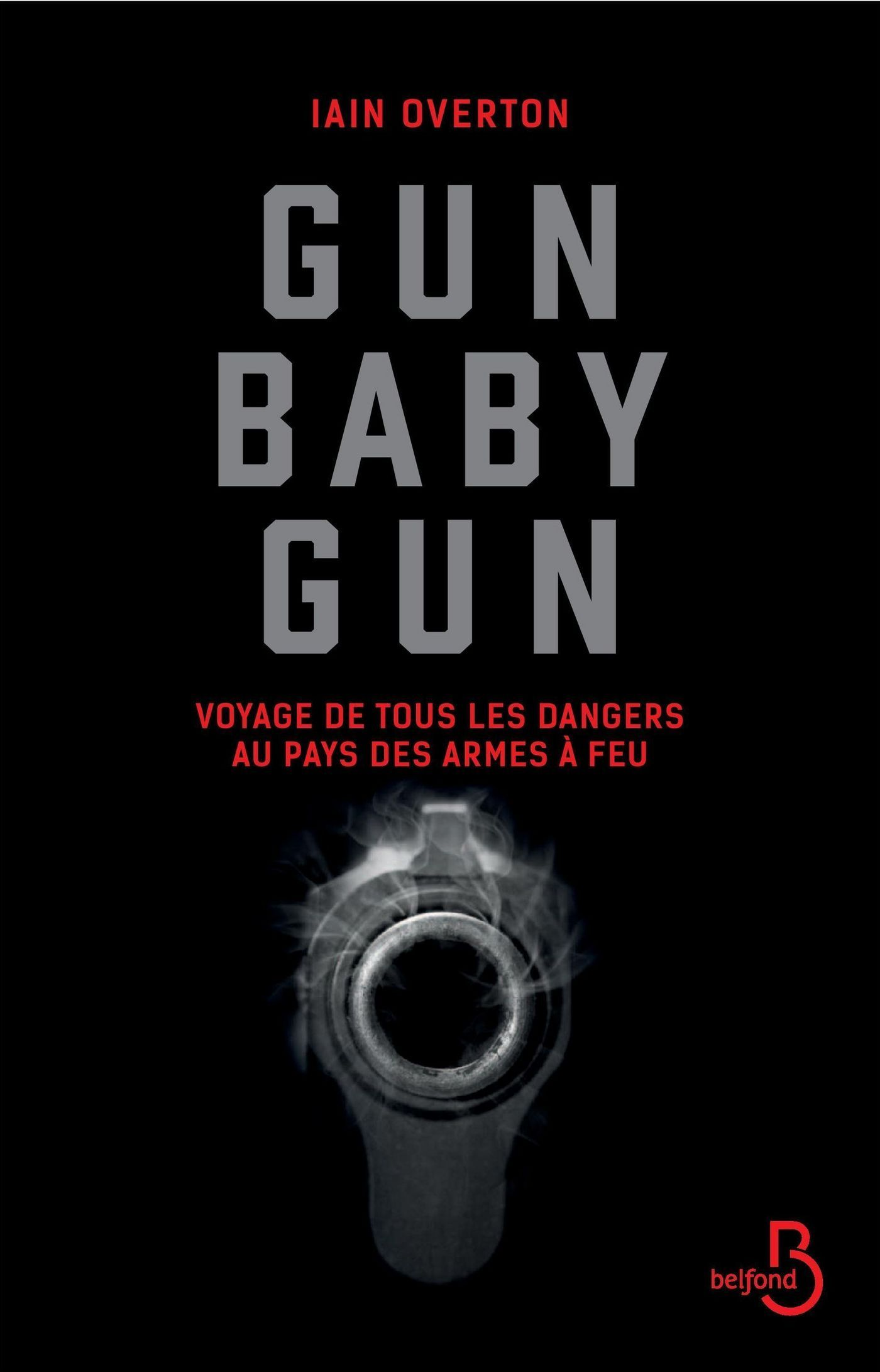 Gun baby gun, VOYAGE DE TOUS LES DANGERS AU PAYS DES ARMES À FEU