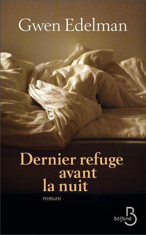 Dernier refuge avant la nuit
