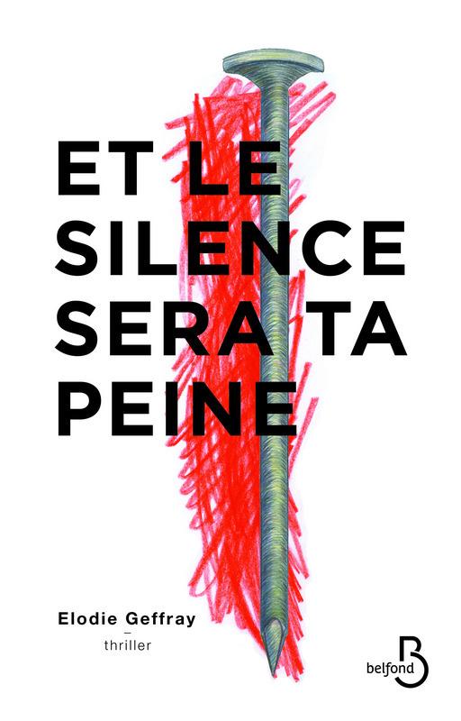 Et le silence sera ta peine