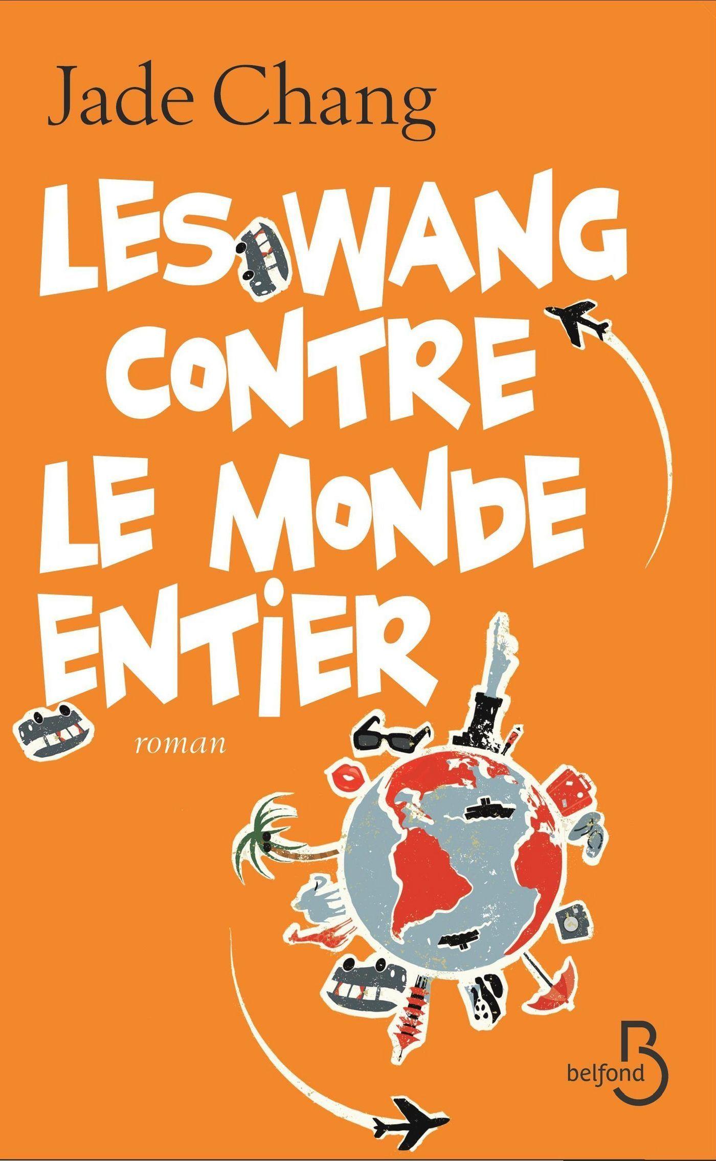 Les Wang contre le monde entier