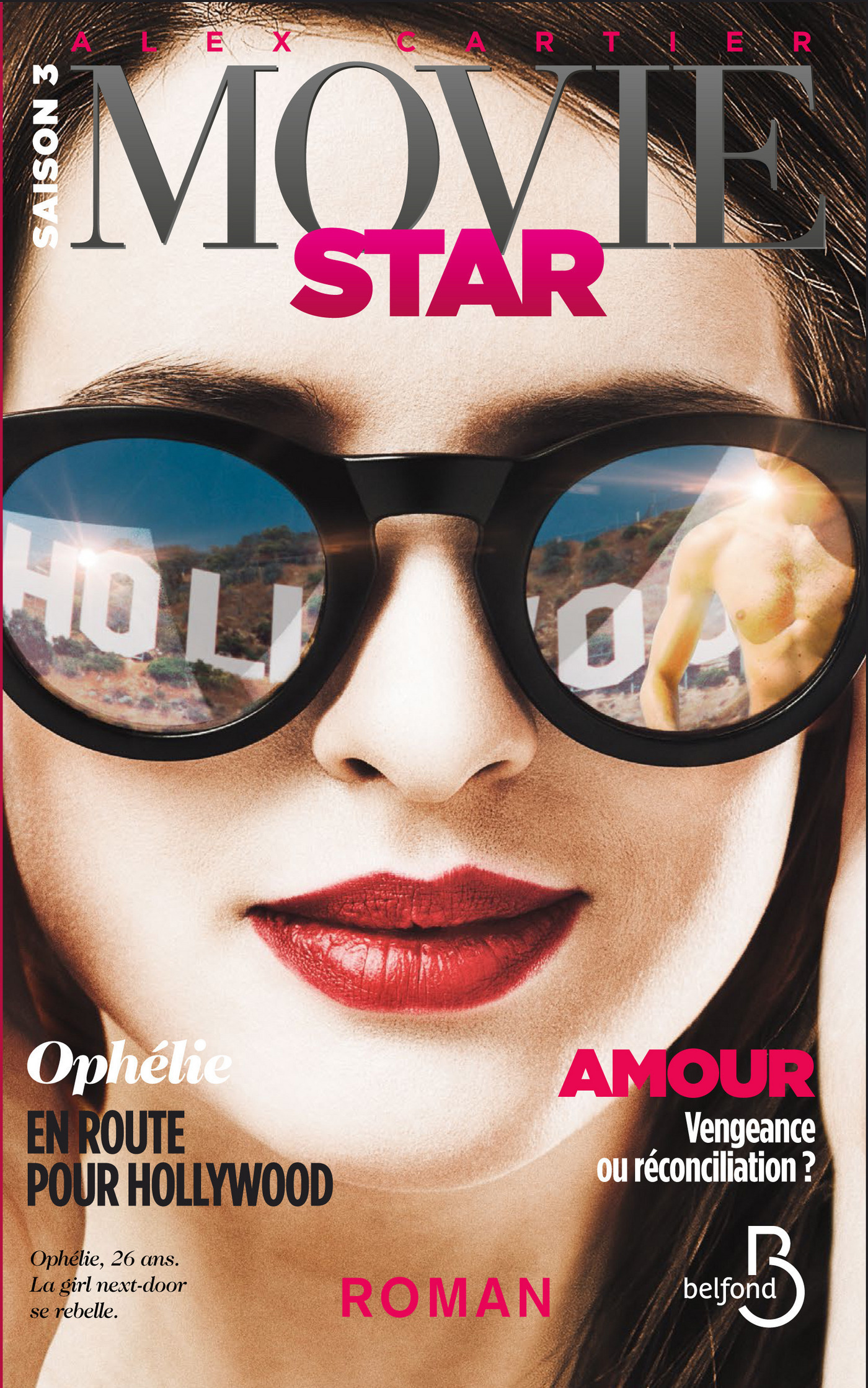 Movie Star 3, SAISON 3 - HOLLYWOOD