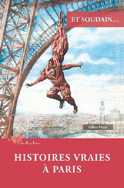 HISTOIRES VRAIES A PARIS