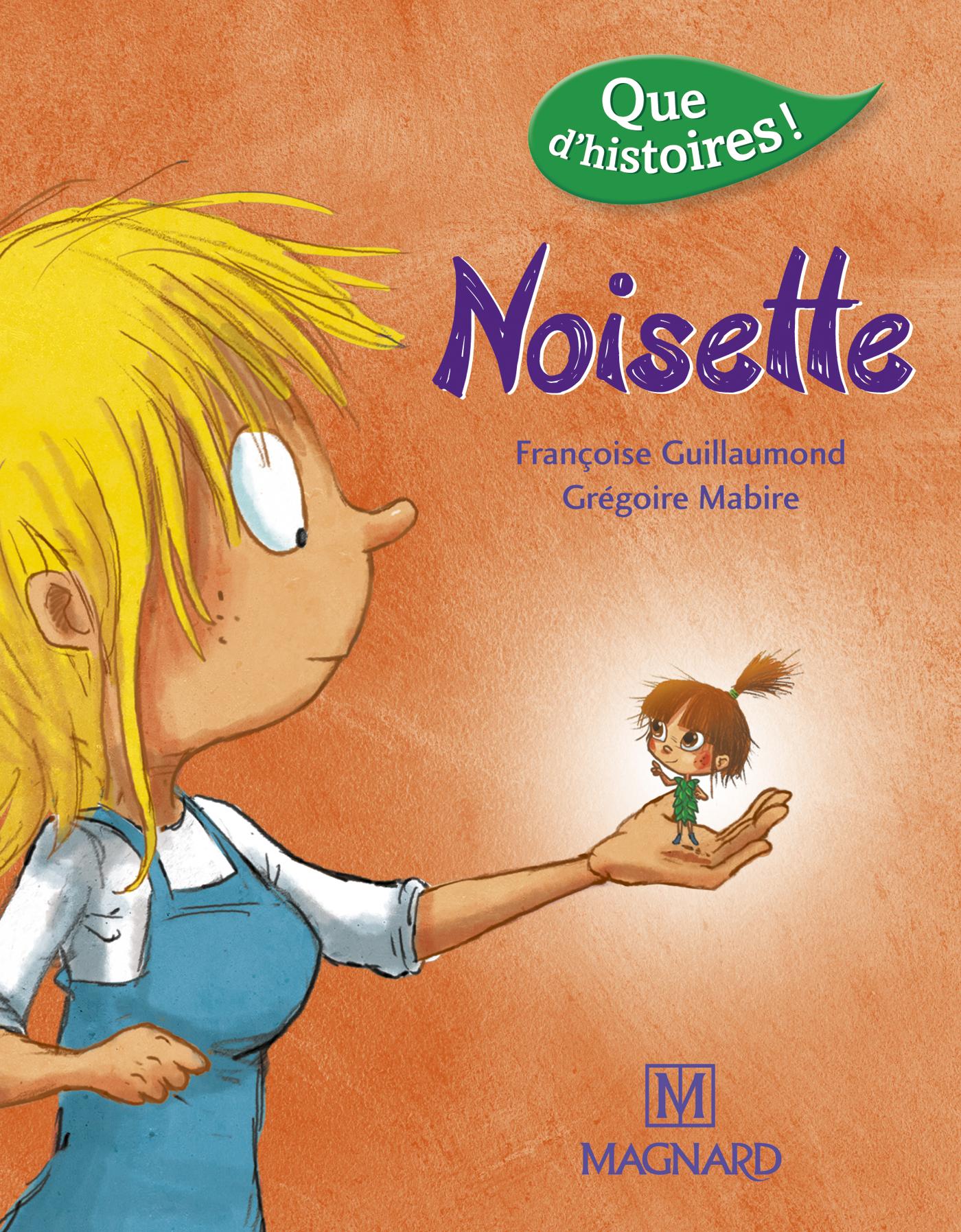 QUE D'HISTOIRES CP SERIE 3 NOISETTE