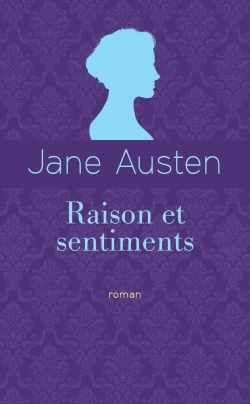 RAISON ET SENTIMENTS (ED. COLLECTOR)
