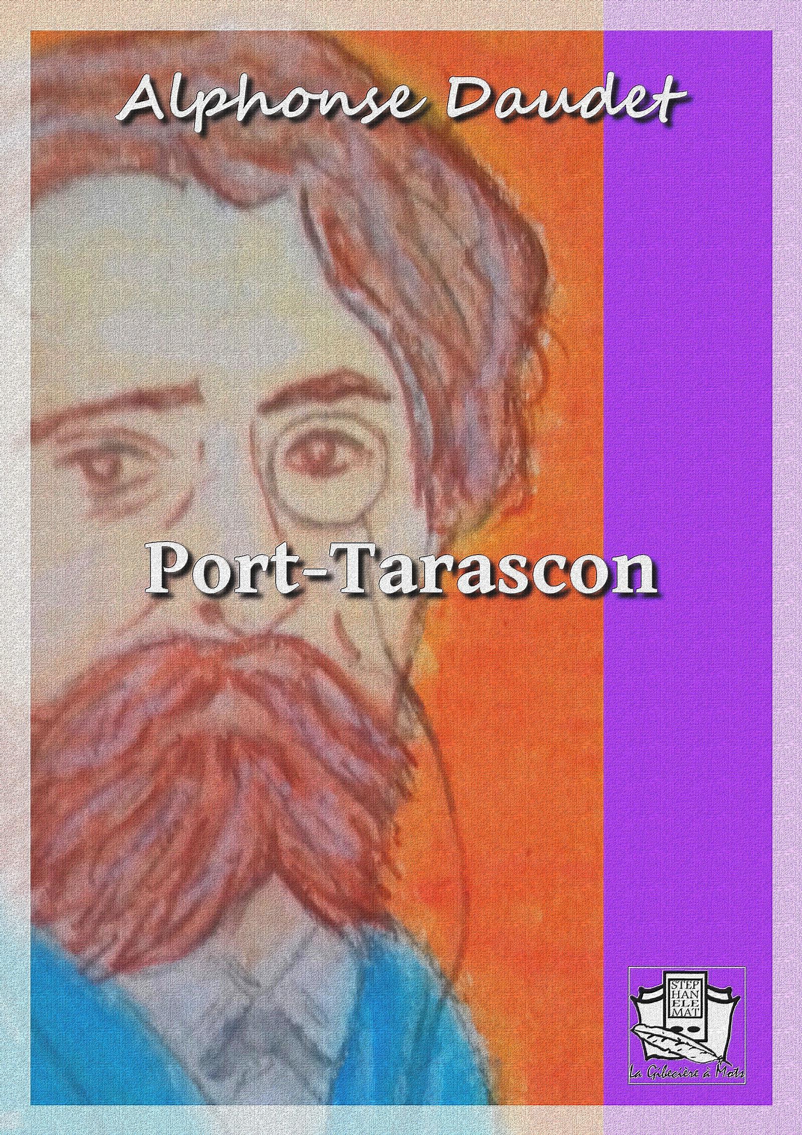 Port-Tarascon, DERNIÈRES AVENTURES DE L'ILLUSTRE TARTARIN
