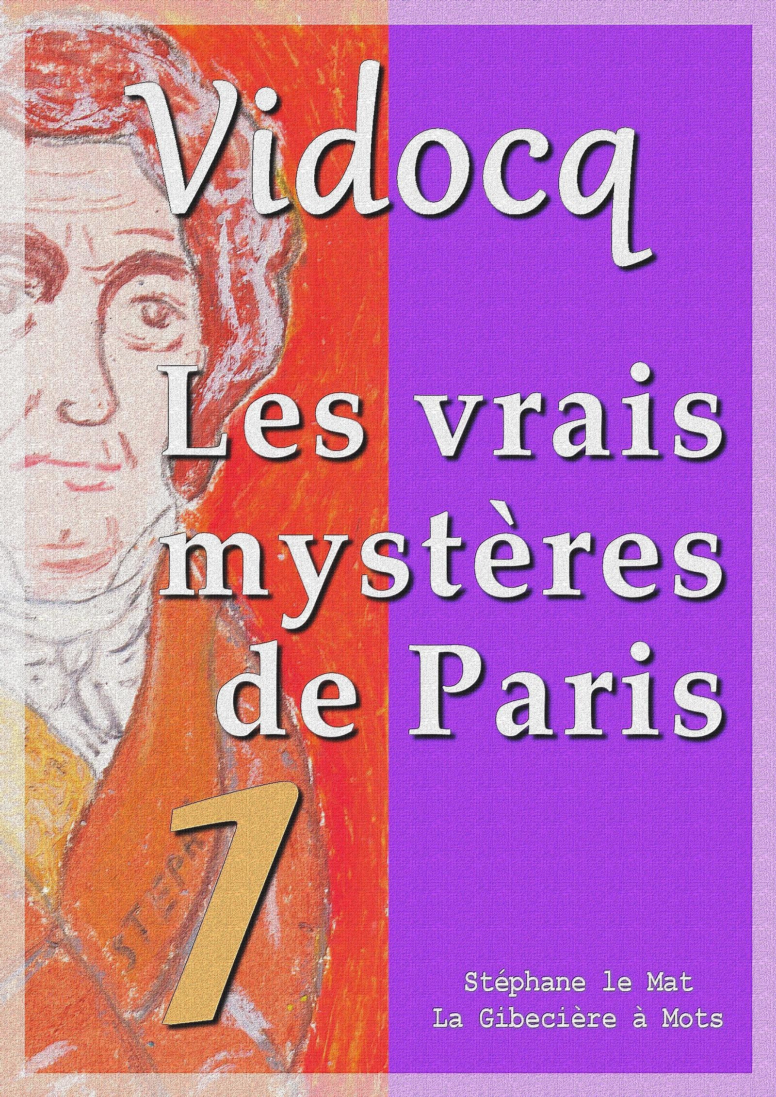 Les vrais mystères de Paris, TOME 1